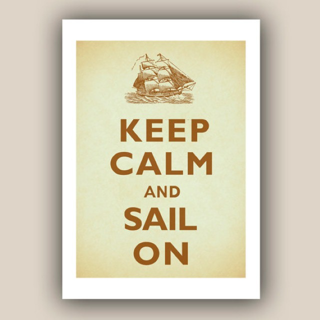 Keep calm and sail on quote