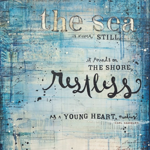 The sea is restless quote